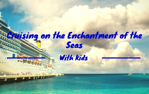Cruising the Enchantment of the Seas With copy