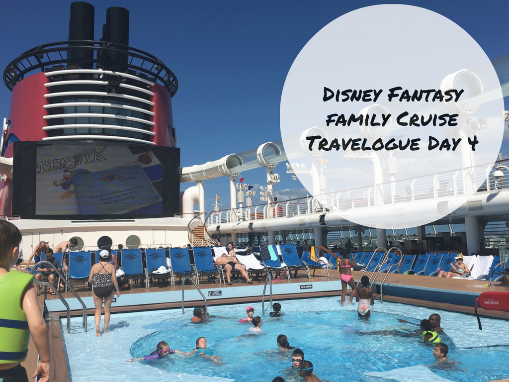 Disney Fantasy CruiseTravelogue Day